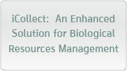 iCollect:  An Enhanced Solution for Biological Resources Management