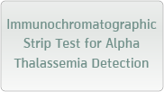 Immunochromatographic  Strip Test for Alpha Thalassemia Detection