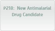 P218: New Antimalarial Drug Candidate